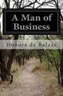 A Man of Business by Honore De Balzac (Paperback / softback, 2014)
