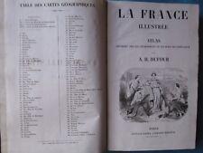 DUFOUR / MALTEBRUN : ATLAS DE LA FRANCE ILLUSTREE, 1860. 103 cartes