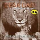 Dear Dad: Father, Friend, and Hero by Bradley Trevor Greive (Paperback / softback)
