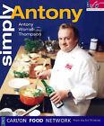 Simply Antony by Antony Worrall Thompson (Paperback, 1998)