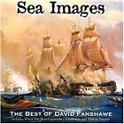 Sea Images: The Best of David Fanshawe (2006)