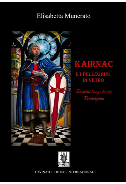 Kairnac e i pellegrini di vetro - [Cavinato Editore International]