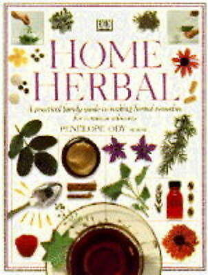 The Herb Society's Home Herbal: a Practical Guide to Making Herbal Remedies for