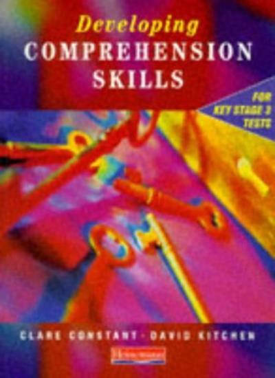 Developing Comprehension Skills Student Book: Pupil Book By Ms Clare Constant,