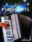Akkordeon Highlights. Bd.2 von Joseph Kosma, Joseph M. Lacalle, Vincent Scotto, Gabriel Ruiz und Thomas Mendez (2002, Kunststoffeinband)