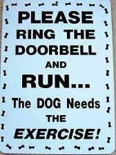 funny man cave sign plastic please ring the doorbell and run dog needs exercise