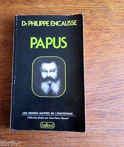 PAPUS-Le-Balzac-de-l-039-Occultisme-par-Philippe-Encausse-son-fils-Envoi