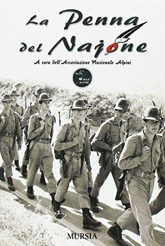 La Penna del Najone - Associazione Nazionale Alpini (Mursia) [2008]
