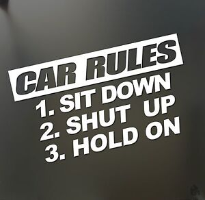 Shut Up I Got This Vinyl Decal Sticker Car Truck Funny JDM Euro Stance Rules