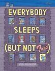 Everybody Sleeps (but Not Fred) by Josh Schneider (Hardback, 2015)