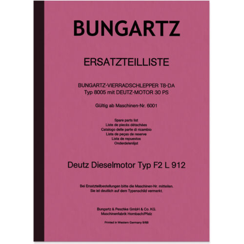 Quattro bungartz radschlepper t8-da RICAMBIO elenco Catalogo parti di ricambio 8505 Deutz f2l