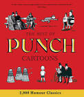 The Best of Punch Cartoons: 2,000 Humor Classics by Helen Walasek (Hardback, 2009)