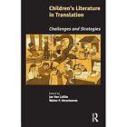 Children's Literature in Translation: Challenges and Strategies by Walter P. Verschueren, Jan van Coillie (Paperback, 2006)