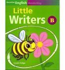 Macmillan English Handwriting: Little Writers B by Louis Fidge (Paperback, 2006)