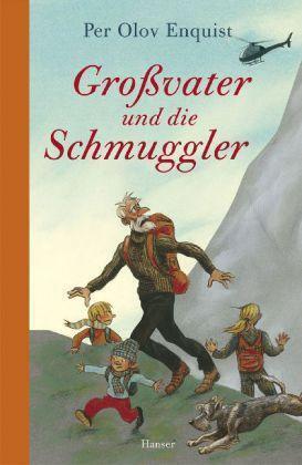 Großvater und die Schmuggler von Per Olov Enquist (2011, Gebunden)