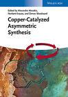 Copper-Catalyzed Asymmetric Synthesis (2014, Gebundene Ausgabe)