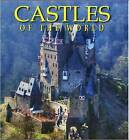 Castles of the World: One Hundred Historic Architectural Treasures by Malini Saigal (Hardback, 2010)