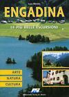 Engadina - Le più belle Escursioni von Luca Merisio (2007, Taschenbuch)