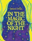 In the Magic of the Night by Delores Desio (Paperback / softback, 2014)