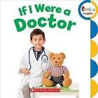 If I Were a Doctor by C. Press/F. Watts Trade (Board book, 2015)