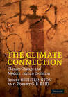 The Climate Connection: Climate Change and Modern Human Evolution by Renee Hetherington, Robert G. B. Reid (Hardback, 2010)