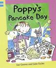 Poppy's Pancake Day: Blue level 2 by Sue Graves (Paperback, 2006)