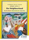 Caribbean Social Studies - Infant Level 2: Our Neighbourhood by Marjorie Brathwaite, Carlyle Glean, Marcellus Albertin (Paperback, 1992)