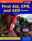 Standard First Aid, CPR, and AED by Steven M. Thygerson, American Academy of Orthopaedic Surgeons (AAOS), American College of Emergency Physicians (ACEP), Alton L. Thygerson (Paperback, 2016)
