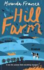 Hill Farm by Miranda France (Paperback, 2011)