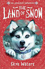 The Land of Snow by Skye Waters (Paperback, 2010)