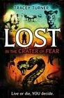 Lost in the Crater of Fear by Tracey Turner (Paperback / softback, 2016)