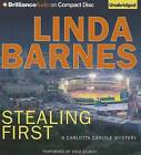 Stealing First: A Carlotta Carlyle Mystery by Linda Barnes (CD-Audio, 2013)