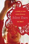 Silent Tears 9780547744964 by Kay Bratt Paperback