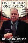 One Journey One Nation by Dennis Balcombe (Paperback / softback, 2011)