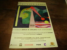 THE BEWITCHED HANDS - PUBLICITE BIRDS & DRUMS !!!!!!!!!