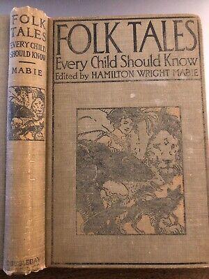 Folk Tales Every Child Should Know Hamilton Wright Mabie 1910 Doubleday Hc Ebay