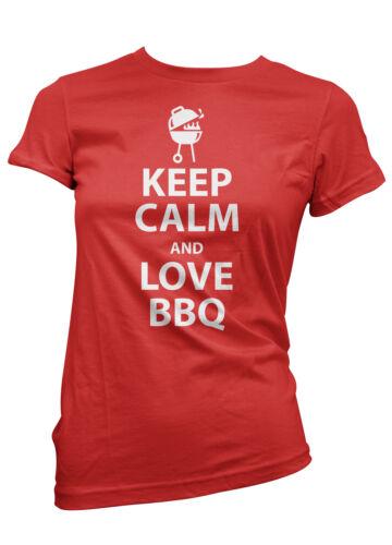 T-SHIRT donna KEEP CALM AND LOVE BBQ maglietta 100/% cotone cool divertente moda