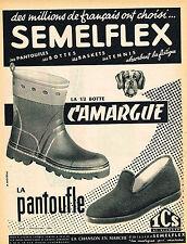 PUBLICITE ADVERTISING 124  1954  SEMELFLEX  la 1/2 botte CAMARGUE pantoufle