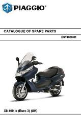 Piaggio Vespa parts manual book catalog 2006, 2007 & 2008 X8 400 Ie (euro 3) (uk
