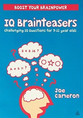 New, IQ Brainteasers - Challenging questions for 7-11 year olds., Joe Cameron, B