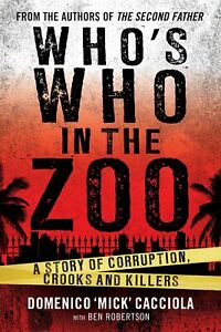 Who-039-s-Who-In-The-Zoo-A-Story-of-Corruption-Crooks-and-Killers-039-Cacciola-Dome