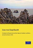 Ferdinand von Wrangel und seine Reise längs der No