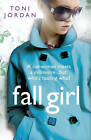 Fall Girl by Toni Jordan (Paperback, 2011)