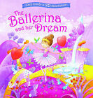 The Ballerina and Her Dream by Bonnier Books Ltd (Novelty book, 2010)