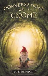Conversations-with-a-Gnome-by-Brinton-M-E-Paperback