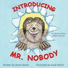 Introducing Mr. Nobody by Diane Welch (Paperback / softback, 2013)