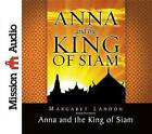 Anna and the King of Siam by Margaret Landon (CD-Audio, 2011)