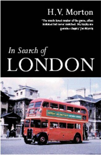 In Search of London By H. V. Morton