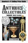 Antique Trader Antiques and Collectibles 2009 Price Guide (2008, Paperback)