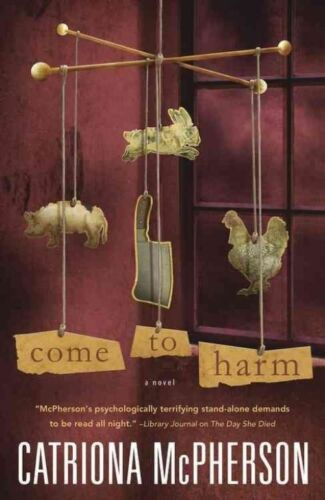 1 of 1 - Come to Harm: A Novel-ExLibrary